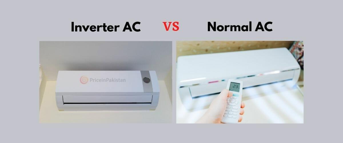 Inverter AC vs Normal AC Price in Pakistan