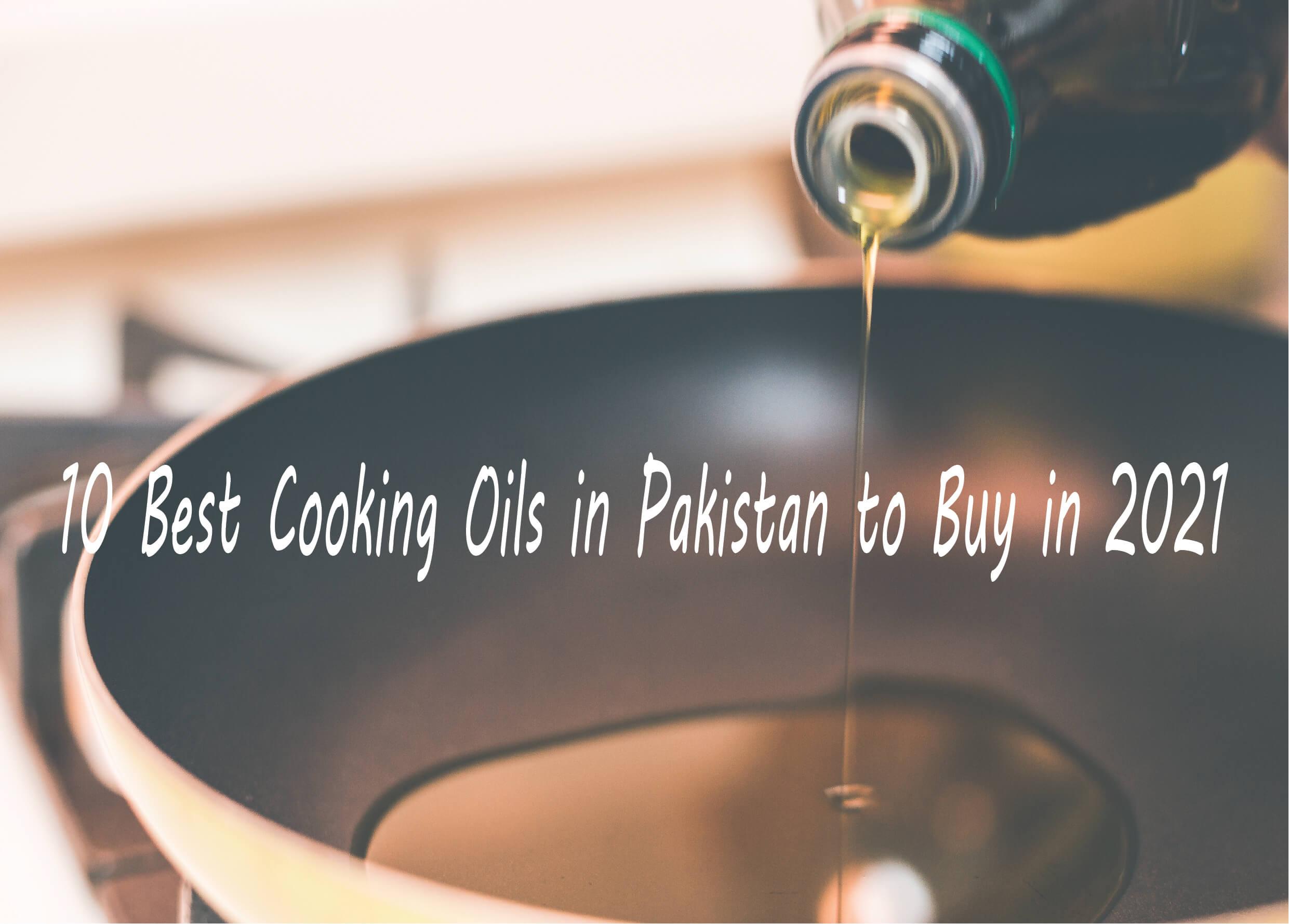 best cooking oil brands in Pakistan