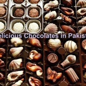 Best Chocolates in Pakistan in 2021