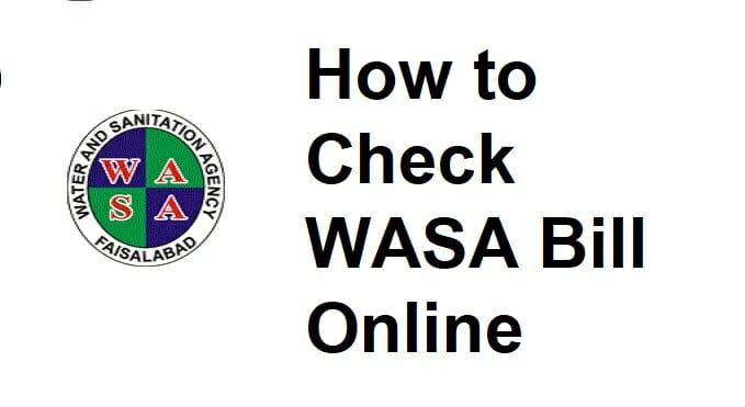 Wasa Bill Faisalabad Online in 2021