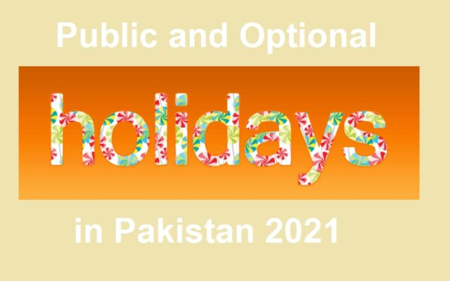 Public and Optional Holidays in Pakistan 2021